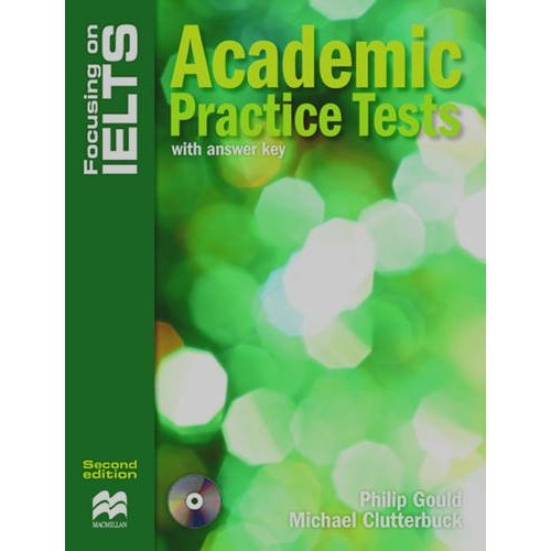 Focusing on IELTS: Academic Practice Tests with key + Audio CD Pack