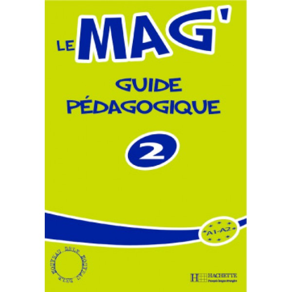 Le Mag' 2 - Guide pedagogique