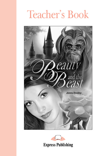 Graded Readers Level 1  Beauty and the Beast Teacher's Book