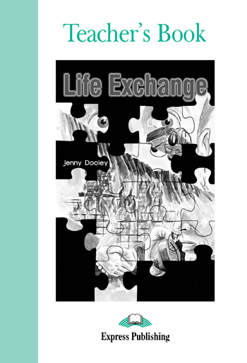 Graded Readers Level 3 Life Exchange Teacher's Book