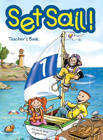 Set Sail! Level 1 Teacher's Book