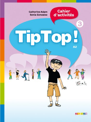 Tip Top! 3 Cahier d'activities