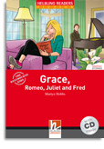 Red Series  Graphic Fiction Level 2: Grace, Romeo, Juliet and Fred + CD