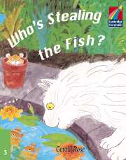 Cambridge Storybooks Level 3 Who's Stealing the Fish?