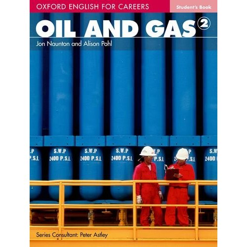 Oxford English for Careers: Oil and Gas 2 Student's Book