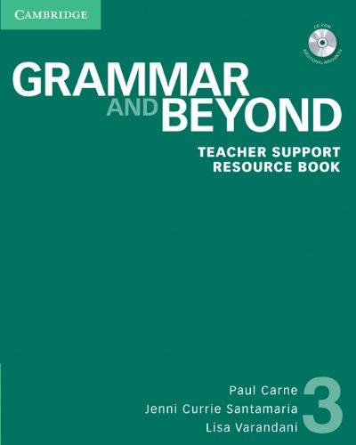 Grammar and Beyond 3 Teacher Support Resource Book with CD-ROM