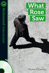 Robin Readers Level 3 What Rose Saw