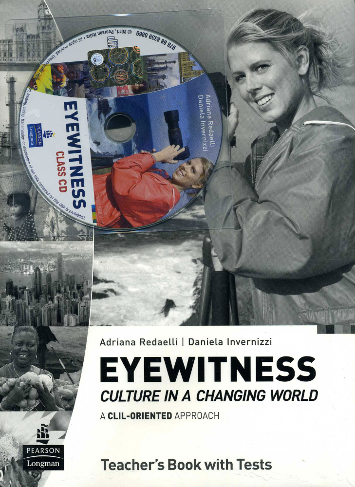 Eyewitness: Culture in a Changing World. Teachers' book with Audio CD