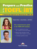 Prepare and Practice for the TOEFL iBT - Student's Book (+ Key)