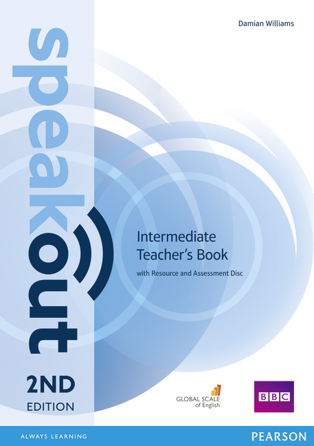 Speakout Second Edition Intermediate Teacher's Guide with Resource & Assessment Disc