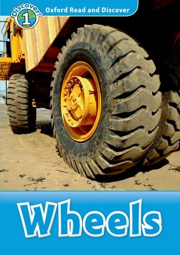 Oxford Read and Discover Level 1 Wheels