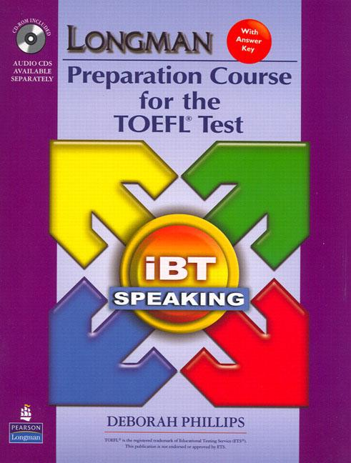 Longman Preparation Course for the TOEFL® Test : ibT (2nd Edition) Speaking Package (Book with CD-ROM & Audio CDs)