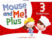 Mouse and Me! Plus 3  Student's Book Pack