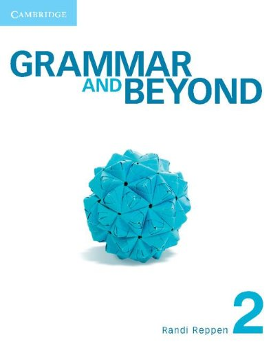 Grammar and Beyond 2 Student's Book and Writing Skills Interactive