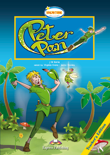 Showtime Readers  Level 1  Peter Pan Teacher's Edition