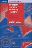Cambridge Language Teaching Library: Motivating Learners, Motivating Teachers: Building Vision In The Language Classroom
