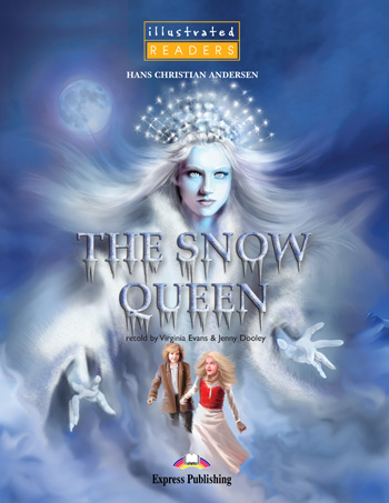 Illustrated Readers Level 1 The Snow Queen
