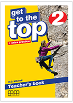 Get to the Top 2 Teacher's Book