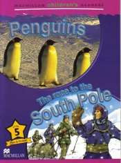 Macmillan Children's Readers Level 5 - Penguins - Race to the South Pole