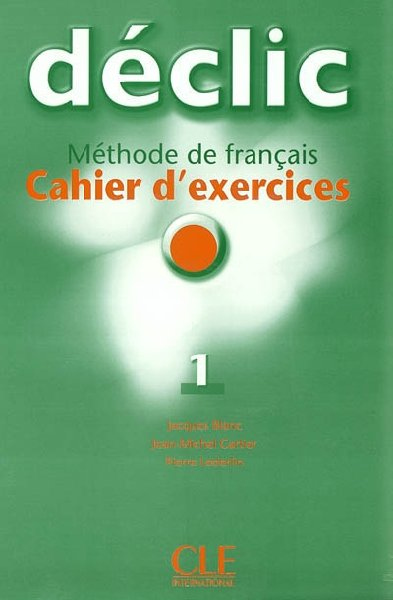 Declic 1 - Cahier d'exercices + CD audio