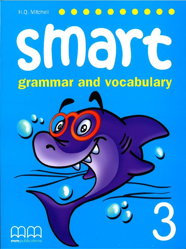Smart (Grammar and Vocabulary) 3 Student's Book