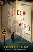 Zafon Carlos Ruiz. The Shadow of the Wind: The Cemetery of Forgotten Books 1