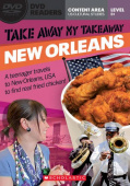 Scholastic DVD Readers Level 3: Take Away My Takeaway: New Orleans with DVD.