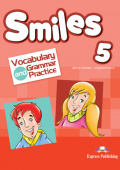 Smiles 5 Vocabulary & Grammar Practice