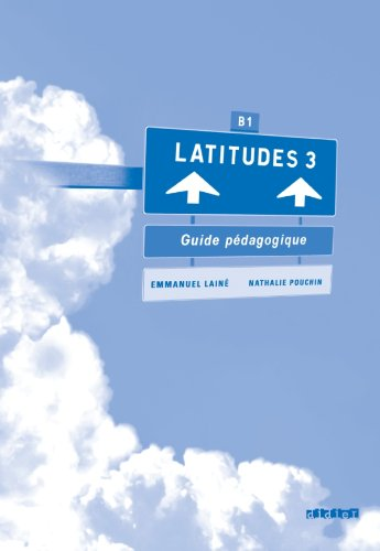 Latitudes 3 Guide pedagogigue