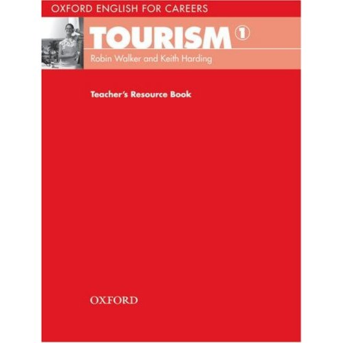Oxford English for Careers: Tourism 1 Teacher's Resource Book