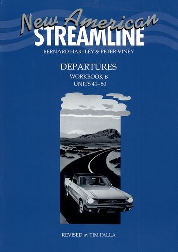 New American Streamline Departures Workbook B (Units 41-80)