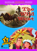 Macmillan Children's Readers Level 5 - The Wild West / The Tall Tale of Rex Rodeo