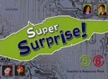 Super Surprise! 5 & 6 Teachers Resource Pack