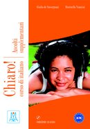 Chiaro! A1-B1 - Ascolti Supplementari - Libro + CD audio