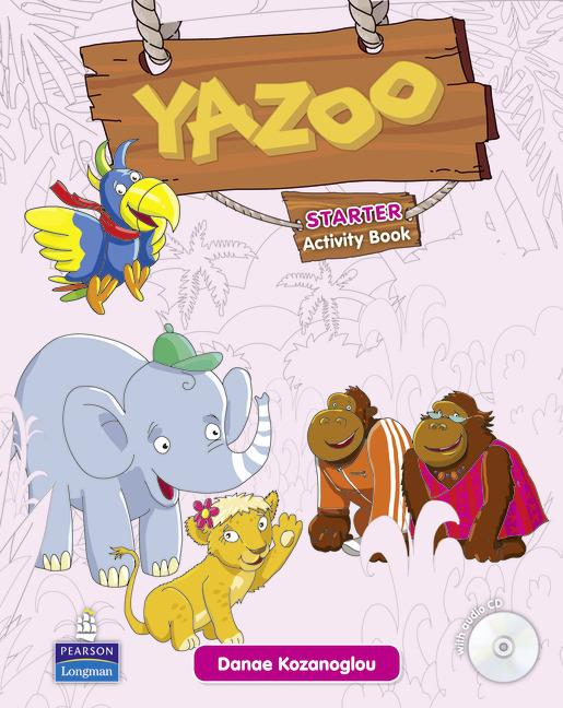 Yazoo Starter Activity Book (with CD-ROM)