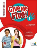Give Me Five! 1 Teacher's Book Pack