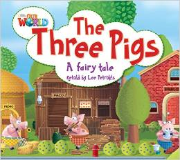Our World Readers Level 2: The Three Pigs