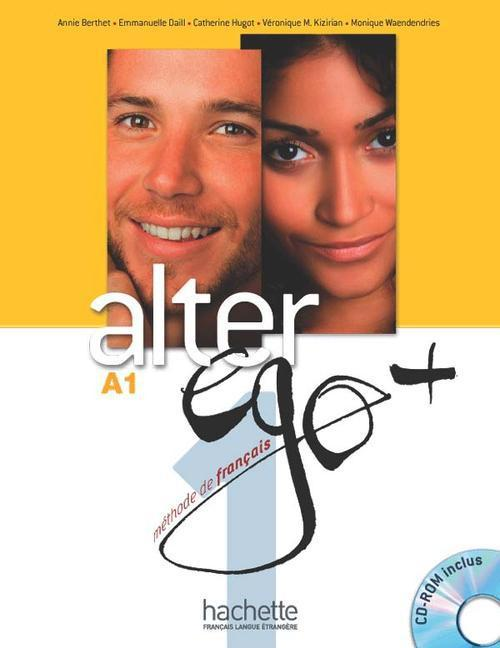 Alter Ego Plus 1 Livre de l'eleve + CD-ROM