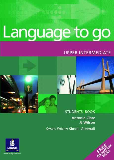 Language to go Upper Intermediate Students' Book with Phrasebook