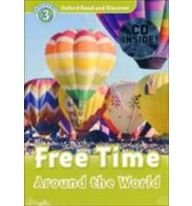 Oxford Read and Discover Level 3 Free Time Around the World Audio CD Pack