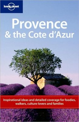 Provence & the Cote d'Azur (Regional Travel Guide)