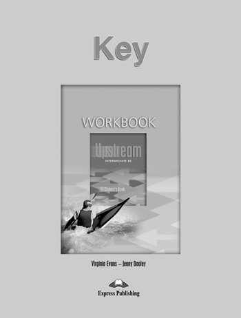 Upstream Intermediate B2 Workbook Key