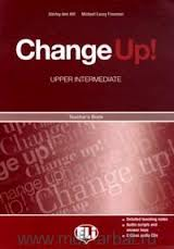 Change Up! Upper-Intermediate Teacher's Book + CD(2)