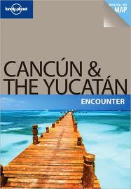 Cancun & the Yucatan Encounter (1th Edition)