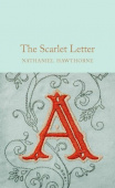 Macmillan Collector's Library: Hawthorne Nathaniel. Scarlet Letter, the (HB)