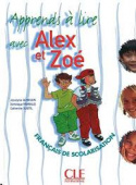 Alex et Zoe 1 - J'apprends a lire