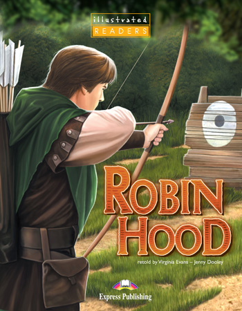 Illustrated Readers Level 1 Robin Hood