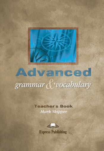 Advanced Grammar & Vocabulary Teacher's Book (overprinted)