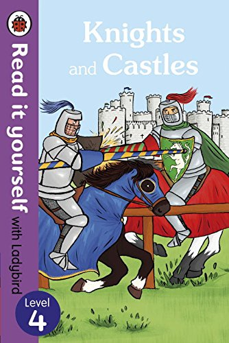 Ladybird Read It Yourself Level 4: Knights and Castles