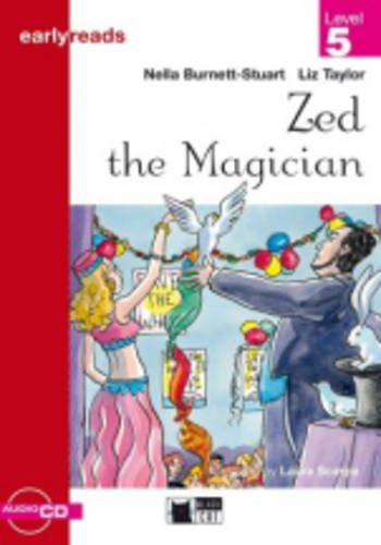Black Cat Earlyreads Level 5: Zed the Magician with Audio CD